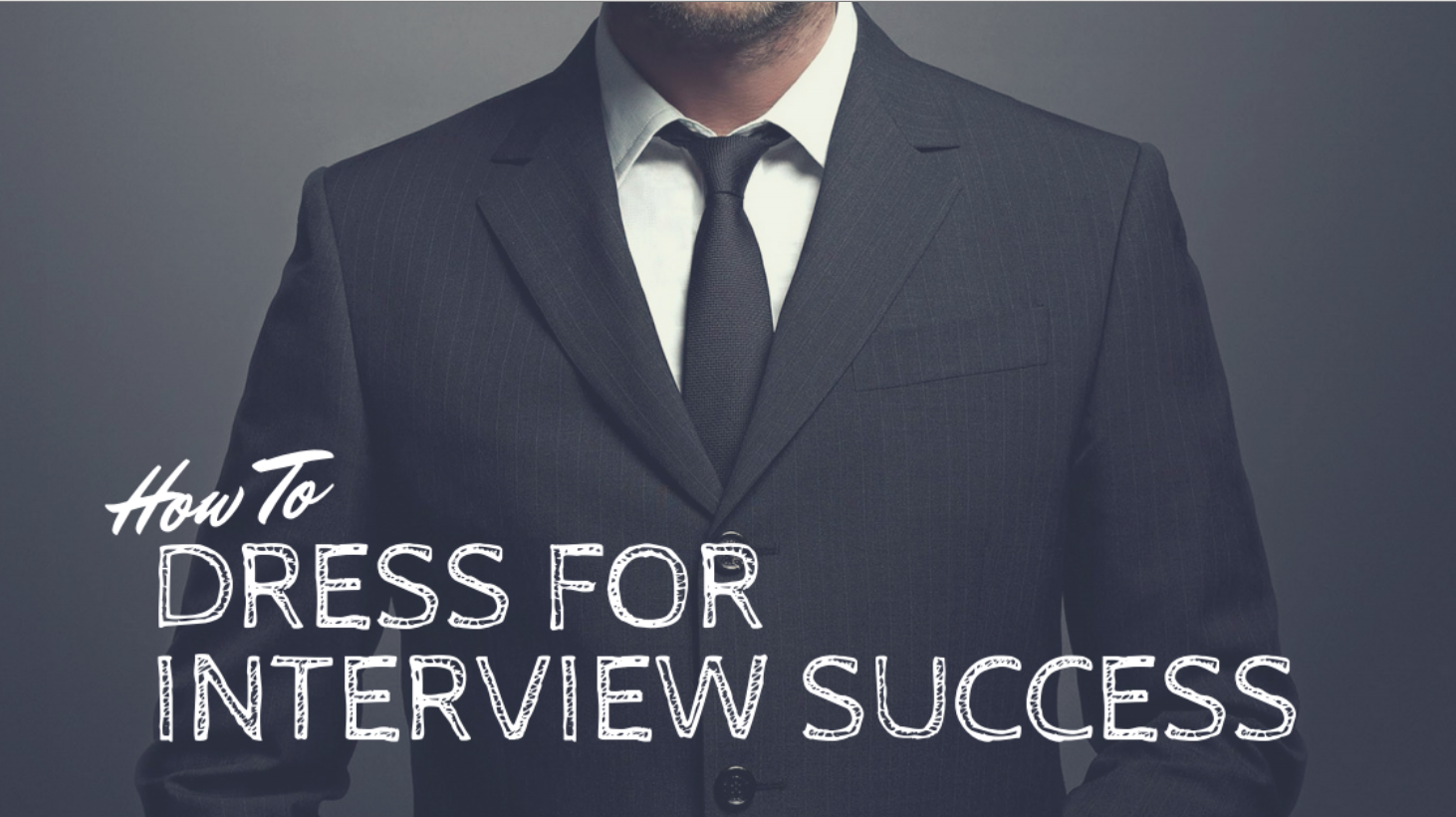 How To Dress for Interview Success